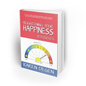 Heightening Your Happiness Book