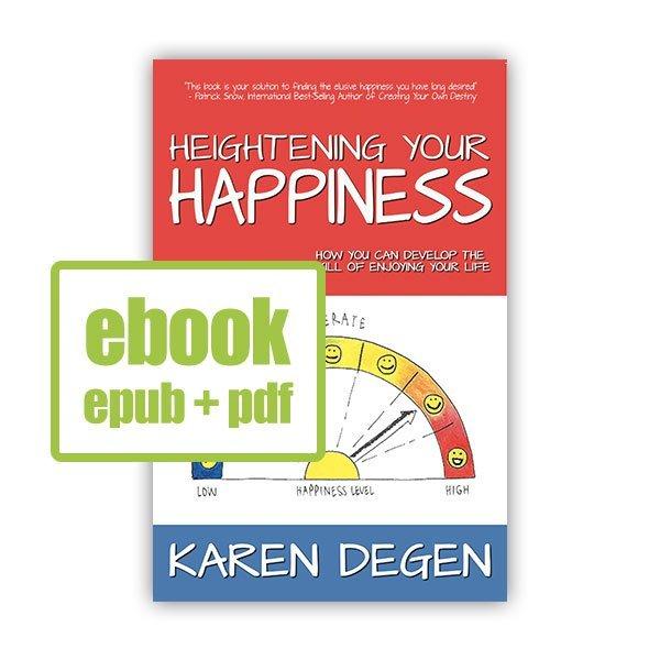 Heightening Your Happiness eBook